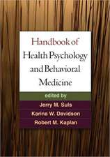 Handbook of Health Psychology and Behavioral Medicine