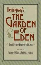Hemingways the Garden of Eden:  Twenty-Five Years of Criticism