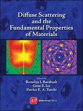 Diffuse Scattering and the Fundamental Properties of Materials