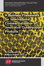 A Business Framework for International Commercialization of Innovative Construction Products