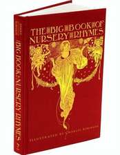 The Big Book of Nursery Rhymes