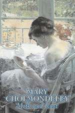 Moth and Rust by Mary Cholmondeley, Fiction, Classics, Literary