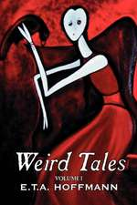 Weird Tales. Vol. I