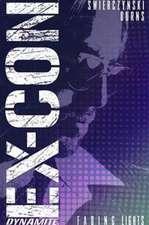 Ex-Con Volume 1: Fading Lights