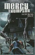 Patricia Briggs' Mercy Thompson: Hopcross Jilly (Signed Edition)