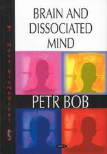 Brain and Dissociated Mind