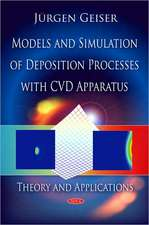 Models and Simulation of Deposition Processes with CVD Apparatus