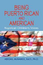 Being Puerto Rican And American, Nuyorican Children's Voices
