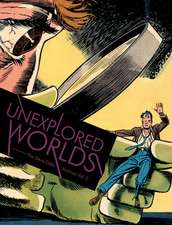 Unexplored Worlds: The Steve Ditko Archives Vol.2
