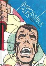 Impossible Tales: The Steve Ditko Archives Vol.4