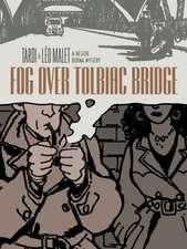 Fog Over Tolbiac Bridge: A Nestor Burma Mystery