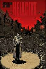 Hellcity: The Whole Damn Thing TP