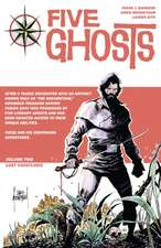 Five Ghosts Volume 1: The Haunting of Fabian Gray
