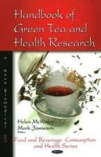 Handbook of Green Tea and Health Research