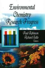 Environmental Chemistry Research Progress