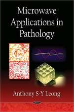 Microwave Applications in Pathology