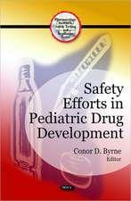 Safety Efforts in Pediatric Drug Development