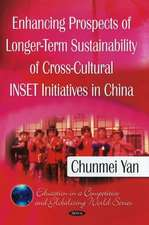 Enhancing Prospects of Longer-Term Sustainability of Cross-Cultural Inset Initiatives in China