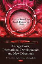 Energy Costs, International Developments and New Directions