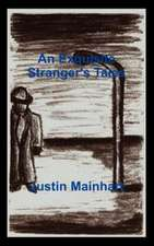 An Exquisite Stranger's Tales