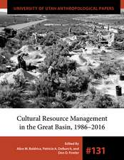 Cultural Resource Management in the Great Basin 1986–2016