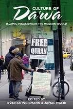 Culture of Da'wa: Preaching in the Modern World