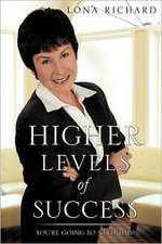 Higher Levels of Success