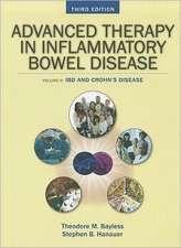 Advanced Therapy of Inflammatory Bowel Disease, Volume 2:  IBD and Crohn's Disease