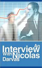 An Interview with Nicolas Darvas