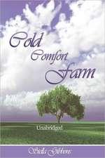 Cold Comfort Farm (Unabridged)