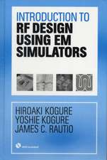 Introduction to RF Design Using EM Simulators [With DVD ROM]