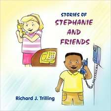Stories of Stephanie and Friends