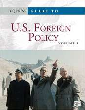 Guide to U.S. Foreign Policy: A Diplomatic History