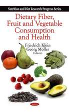 Dietary Fiber, Fruit and Vegetable Consumption and Health