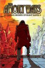 Amory Wars: In Keeping Secrets of Silent Earth 3 Volume 3