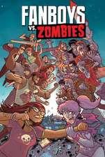 Fanboys Vs. Zombies Volume 5