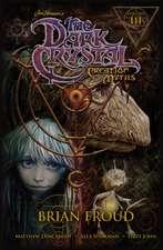 Jim Henson's Dark Crystal: Creation Myths Volume 3