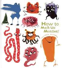 HOW TO MASH MONSTERS