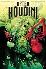 After Houdini: Volume 1