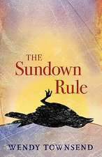 The Sundown Rule