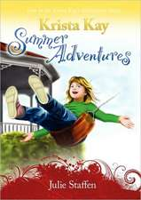 Krista Kay Summer Adventures