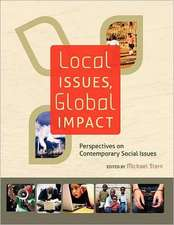 Local Issues, Global Impact:  Perspectives on Contemporary Social Issues