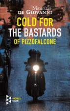 Cold for the Bastards of Pizzofalcone