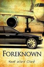 Foreknown