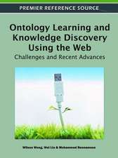Ontology Learning and Knowledge Discovery Using the Web