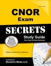 CNOR Exam Secrets, Study Guide:  CNOR Test Review for the CNOR Exam