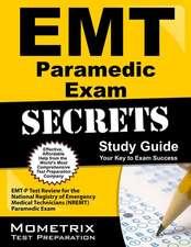 EMT Paramedic Exam Secrets Study Guide:  EMT-P Test Review for the National Registry of Emergency Medical Technicians (Nremt) Paramedic Exam