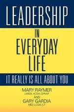 Leadership in Everyday Life