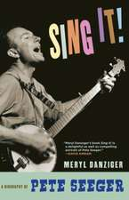 Come On, Sing It!: The Story of Pete Seeger