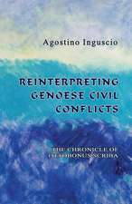 Reinterpreting Genoese Civil Conflicts:  The Chronicle of Ottobonus Scriba